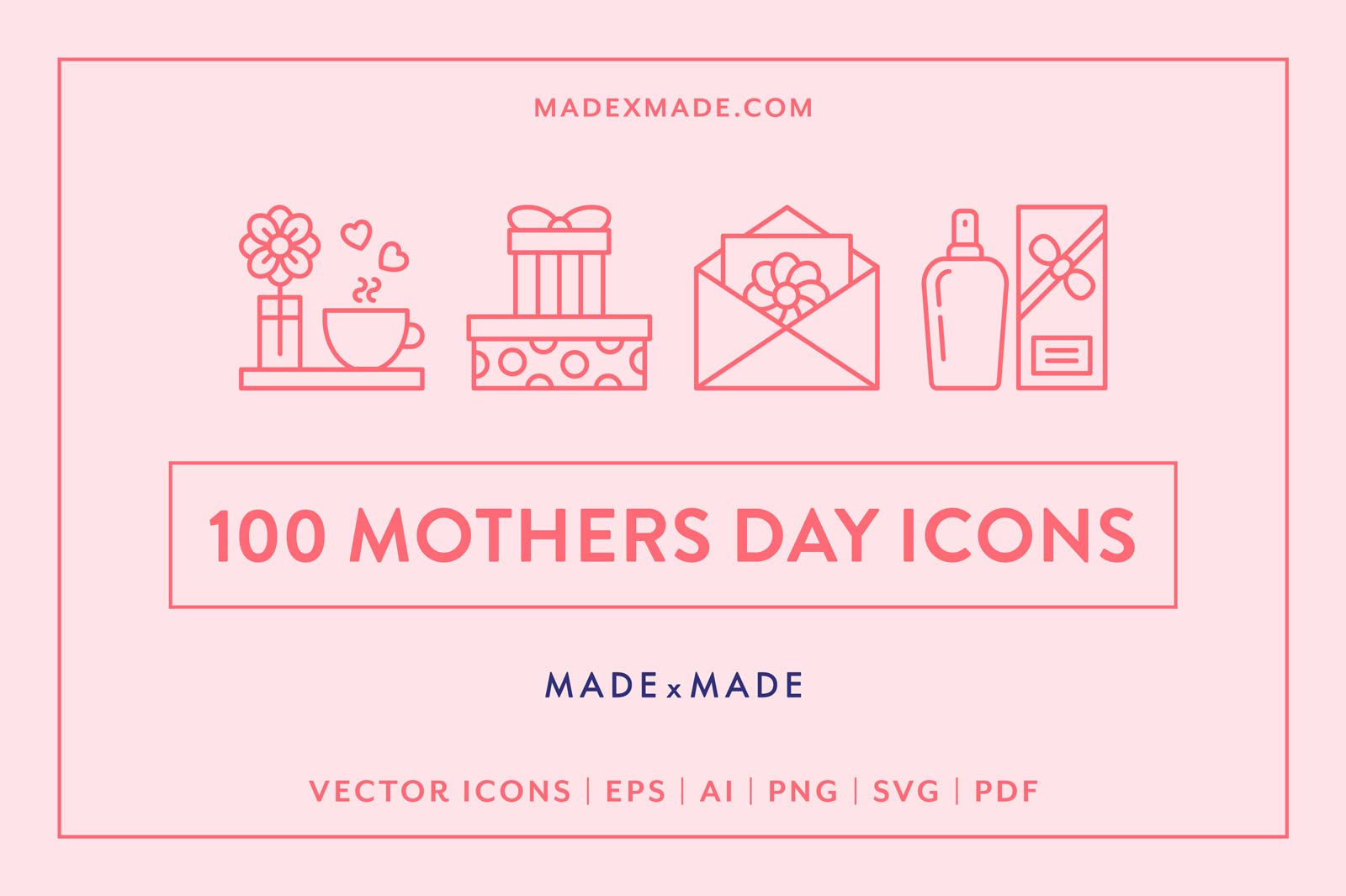 made x made icons mothers day
