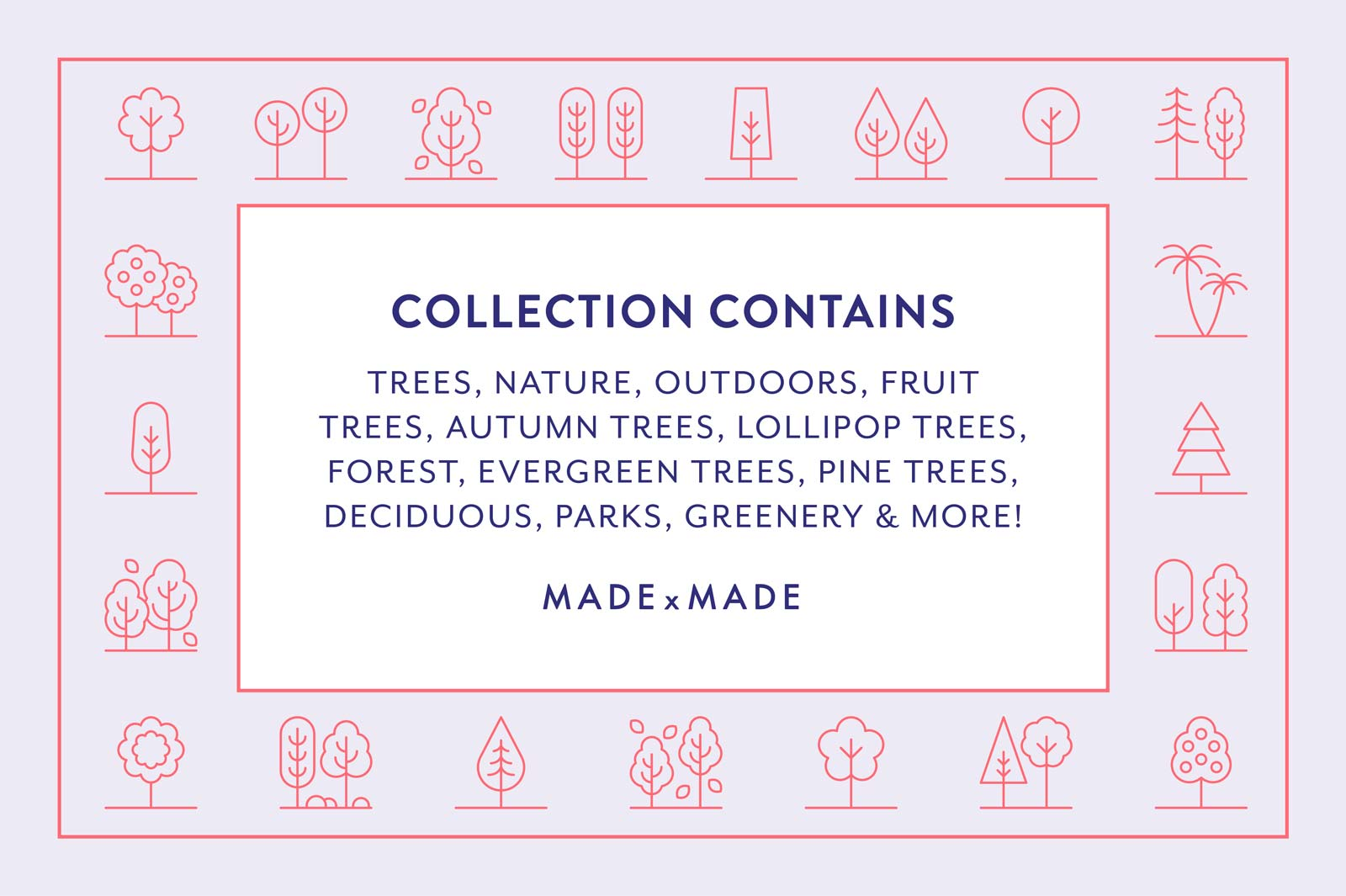 made x made icons trees
