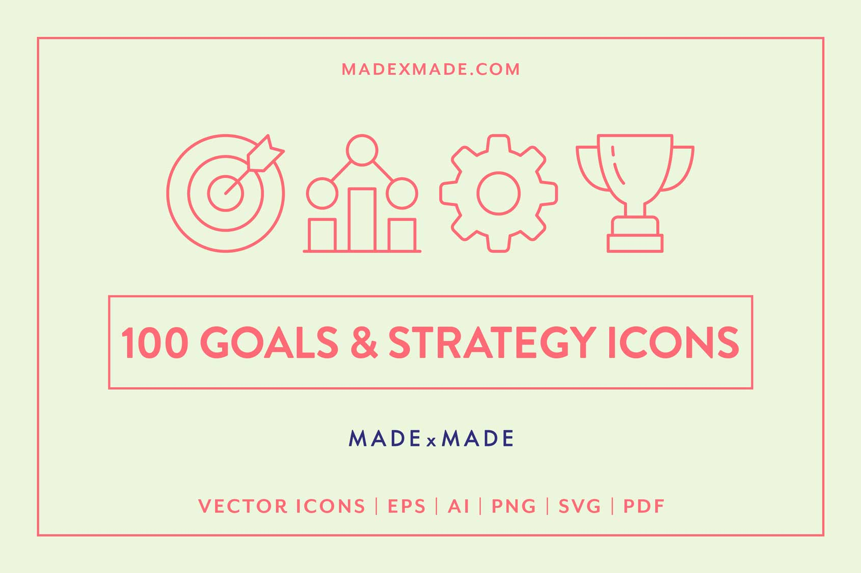 made x made icons goals strategy